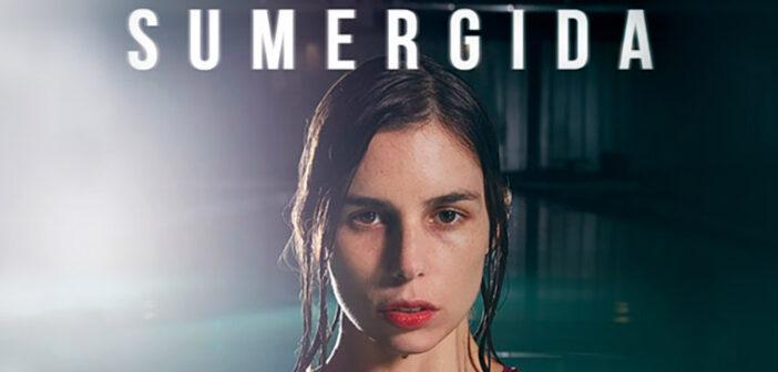 «SUMERGIDA» es el primer estreno Chileno exclusivo de Ondamedia